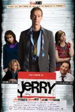Film Jmenuji se Jerry (My Name Is Jerry) 2009 online ke shlédnutí