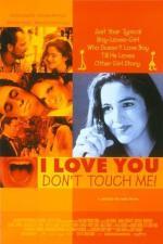 Film Miluju tě, nesahat! (I Love You, Don't Touch Me!) 1997 online ke shlédnutí