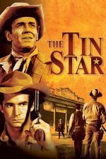 Film Šerifská hvězda (The Tin Star) 1957 online ke shlédnutí