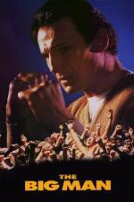 Film Velký muž (The Big Man) 1990 online ke shlédnutí
