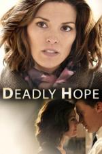 Film Smrtící naděje (Deadly Hope) 2012 online ke shlédnutí