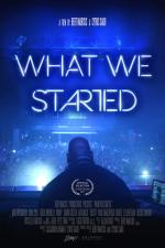 Film What We Started (What We Started) 2017 online ke shlédnutí
