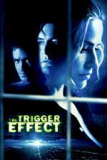 Film Zpětná reakce (The Trigger Effect) 1996 online ke shlédnutí