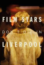 Film Hvězdy neumírají v Liverpoolu (Film Stars Don't Die in Liverpool) 2017 online ke shlédnutí