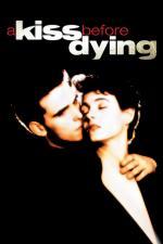 Film Polibek před smrtí (A Kiss Before Dying) 1991 online ke shlédnutí