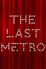 Film Poslední metro (The Last Metro) 1980 online ke shlédnutí
