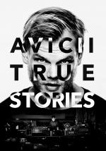Film Avicii: True Stories (Avicii: True Stories) 2017 online ke shlédnutí