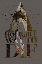 Film A Horrible Way to Die (A Horrible Way to Die) 2010 online ke shlédnutí