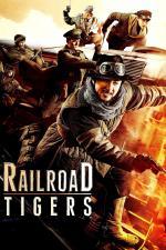Film Tygří železnice (Tie dao fei hu) 2016 online ke shlédnutí
