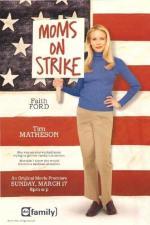 Film Máma stávkuje (Moms On Strike) 2002 online ke shlédnutí