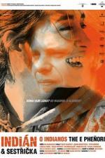 Film Indián a sestřička (Indián a sestřička) 2006 online ke shlédnutí