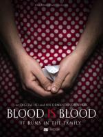 Film Blood Is Blood (Blood Is Blood) 2016 online ke shlédnutí