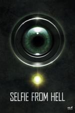 Film Selfie from Hell (Selfie from Hell) 2018 online ke shlédnutí