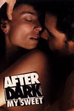 Film Až se setmí, miláčku (After Dark, My Sweet) 1990 online ke shlédnutí