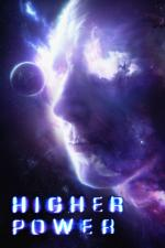 Film Higher Power (Higher Power) 2018 online ke shlédnutí