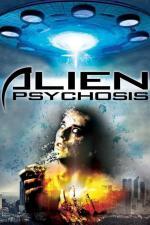 Film Alien Psychosis (Alien Psychosis) 2018 online ke shlédnutí