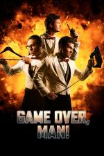 Film Game Over, Man! (Game Over, Man!) 2018 online ke shlédnutí