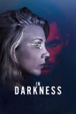 Film In Darkness (In Darkness) 2018 online ke shlédnutí