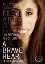 Film A Brave Heart: The Lizzie Velasquez Story (A Brave Heart: The Lizzie Velasquez Story) 2015 online ke shlédnutí