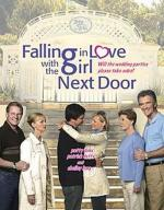 Film Zamilovaní sousedé (Falling in Love with the Girl Next Door) 2006 online ke shlédnutí