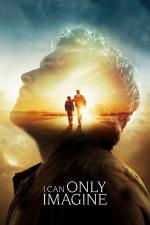 Film I Can Only Imagine (I Can Only Imagine) 2018 online ke shlédnutí