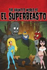 Film The Haunted World of El Superbeasto (The Haunted World of El Superbeasto) 2009 online ke shlédnutí