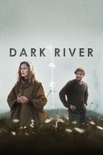 Film Dark River (Dark River) 2017 online ke shlédnutí