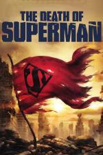 Film The Death of Superman (The Death of Superman) 2018 online ke shlédnutí