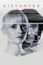 Film Distorted (Distorted) 2018 online ke shlédnutí