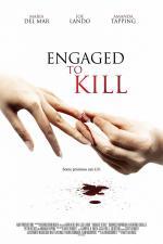 Film Smrtící zásnuby (Engaged to Kill) 2006 online ke shlédnutí