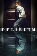 Film Delirium (Delirium) 2018 online ke shlédnutí