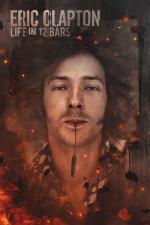 Film Eric Clapton (Eric Clapton: Life in 12 Bars) 2017 online ke shlédnutí