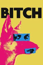 Film Fena (Bitch) 2017 online ke shlédnutí