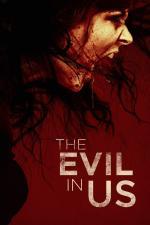 Film The Evil in Us (The Evil in Us) 2016 online ke shlédnutí