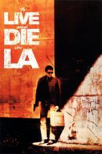 Film Žít a zemřít v L. A. (To Live and Die in L. A.) 1985 online ke shlédnutí