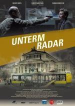 Film Zmizelá a obviněná (Unterm Radar) 2015 online ke shlédnutí