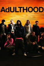 Film Dospělost (Adulthood) 2008 online ke shlédnutí