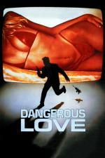 Film Nebezpečná láska (Dangerous Love) 1988 online ke shlédnutí