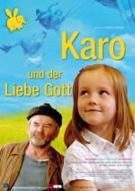 Film Karo a Pán Bůh (Karo und der liebe Gott) 2006 online ke shlédnutí