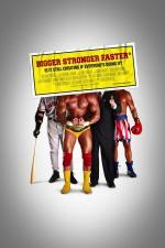 Film Větší, silnější, rychlejší (Bigger Stronger Faster) 2008 online ke shlédnutí