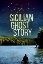 Film Sicilské přízraky (Sicilian Ghost Story) 2017 online ke shlédnutí