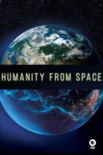 Film Lidstvo z vesmíru (Mankind from Space) 2015 online ke shlédnutí