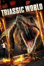 Film Triassic World (Triassic World) 2018 online ke shlédnutí