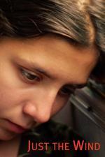 Film Je to jen vítr (Csak a szél) 2012 online ke shlédnutí