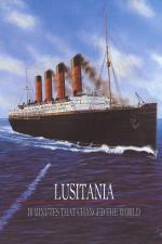 Film Lusitania: 18 minut, které otřásly světem (Lusitania: 18 Minutes That Changed the World) 2015 online ke shlédnutí