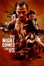 Film The Night Comes for Us (The Night Comes for Us) 2018 online ke shlédnutí