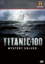 Film Titanic 100: Záhada vyřešena (Titanic at 100: Mystery Solved) 2012 online ke shlédnutí