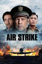 Film Ta chung ča (Air Strike) 2018 online ke shlédnutí