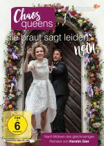 Film Zmatkářky: Nevěsta řekla ne (Chaos-Queens – Die Braut sagt leider nein) 2017 online ke shlédnutí