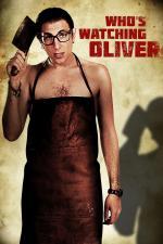Film Kdo pohlídá Olivera (Who's Watching Oliver) 2017 online ke shlédnutí